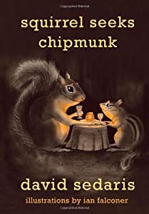 "Cover of ""Squirrel Seeks Chipmunk: A Mode..."