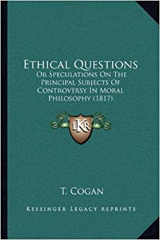 the moral and ethical controversy of There are many sources of ethics and morality in use: moral codes are often derived by theologians who interpret the ethics of reciprocity-- aka the.