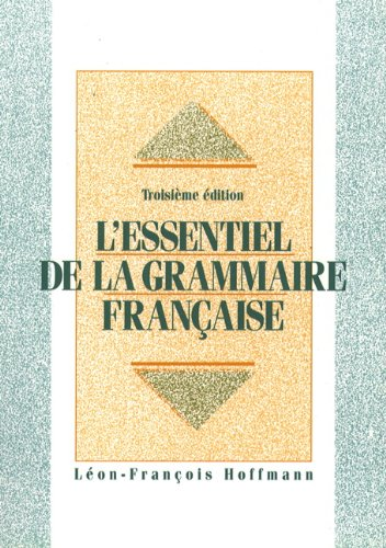 L'Essentiel de la Grammaire Francaise (French Edition)
