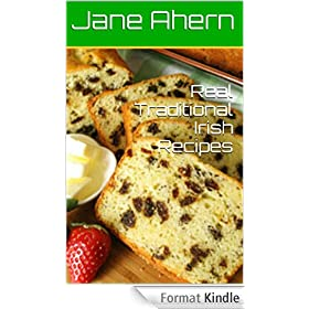 Real Traditional Irish Recipes: Authentic Recipes From Ireland (English Edition)