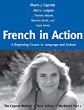 img - for French in Action: A Beginning Course in Language and Culture: The Capretz Method, Third Edition, Workbook Part 1 (English and French Edition) book / textbook / text book