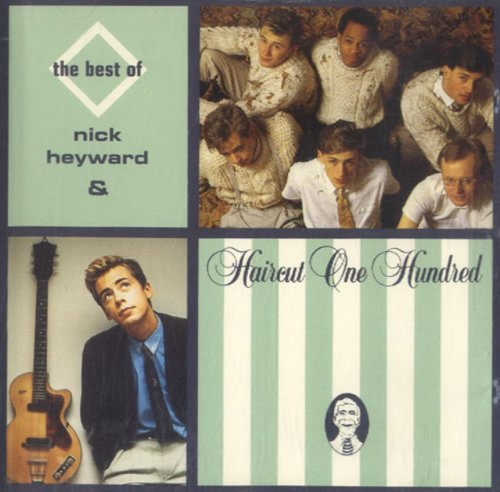 The Best of Nick Heyward & Haircut 100