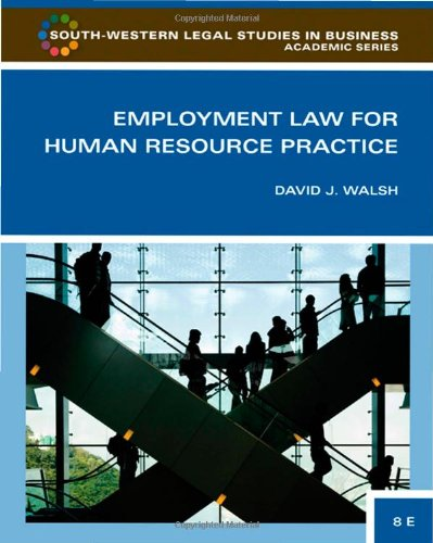 Employment Law for Human Resource Practice (South-Western...