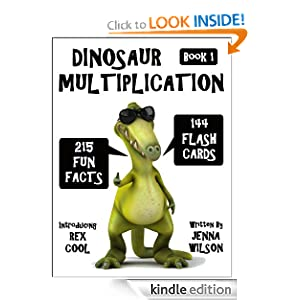Dinosaur Multiplication Flash Cards & Fun Facts: Book 1 (Maths & Dinosaur Kindle Books)