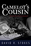 CAMELOT'S COUSIN: The Spy Who Betrayed Kennedy