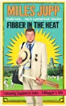 Fibber in the Heat: Following England...