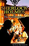 SHERLOCK HOLMES: The Castle Orphans (The 20th crime mystery in this Sherlock Holmes series  Take a trip to a nuns orphanage where strange occurances take place  Book 1)
