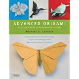 Advanced Origami: An Artist's Guide To Performances in Paperpar Michael LaFosse