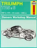 Triumph TR5 & TR6 Owner's Workshop Manual (Haynes Service and Repair Manuals)