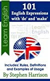 101 English Expressions with 'do' and 'make' (English Edition)