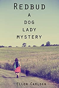Redbud: A Dog Lady Mystery by Ellen Carlsen ebook deal