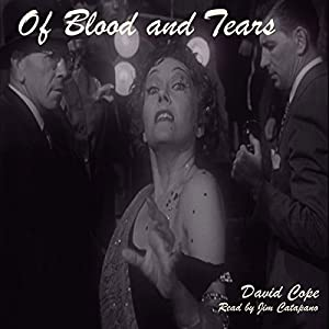Of Blood and Tears Audiobook
