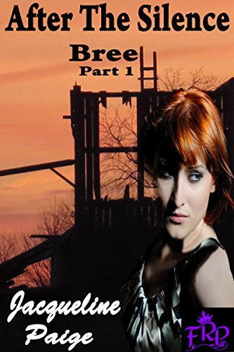Jacqueline Paige - After the Silence- Bree part 1