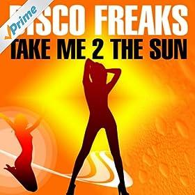 Disco freaks take me 2 the sun pmv 2