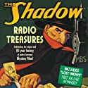 The Shadow: Radio Treasures Radio/TV Program by Fran Striker Narrated by Orson Welles, Margot Stevenson, Agnes Moorehead, Bill Johnstone, Bret Morrison, Marjorie Anderson, Grace Matthews