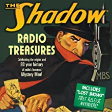 The Shadow: Radio Treasures  by Fran Striker Narrated by Orson Welles, Margot Stevenson, Agnes Moorehead, Bill Johnstone, Bret Morrison, Marjorie Anderson, Grace Matthews