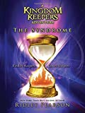 A Kingdom Keepers Adventure The Syndrome