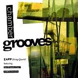 Chamber Grooves Zapp String Quartet