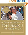 Love Is Our Mission: Pope Francis in...