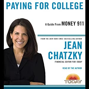 Money 911: Paying for College | [Jean Chatzky]