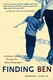 img - for Finding Ben : A Mother's Journey Through the Maze of Asperger's by LaSalle, Barbara (2004) Paperback book / textbook / text book