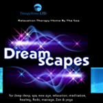 Dreamscapes for Deep Sleep, Spa, New...