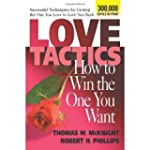 Love Tactics: How to Win the One You...