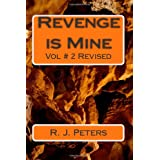 Revenge Is Mine: 2di R. J. Peters