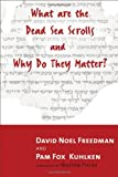 What Are the Dead Sea Scrolls and Why Do They Matter? (0802844243) by Kuhlken, Pam Fox