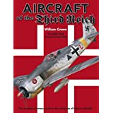 Aircraft of the Third Reich: Arado to Focke-Wulf v. 1by William Green