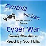 Cynthia and Dan: Cyber War | Dorothy May Mercer