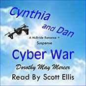 Cynthia and Dan: Cyber War | Dorothy May Mercer