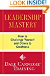 Leadership Mastery: How to Challenge...