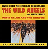 The Wild Angels And Other Themes: Music From The Original Soundtrack (Soundtrack Anthology)