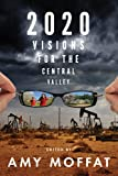 2020: Visions for the Central Valley