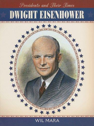 Dwight Eisenhower (Presidents & Their Times)
