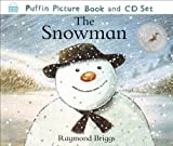 Raymond Briggs The Snowman: The Book of the Film (Book & CD) by Briggs, Raymond ( 2008 )