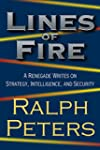 Lines of Fire: A Renegade Writes on S...