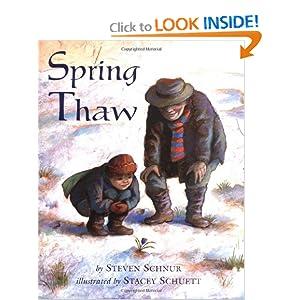 Spring Thaw Steven Schnur and Stacey Schuett