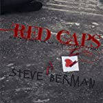 Red Caps: New Fairy Tales for the Out of the Ordinary Reader | Steve Berman
