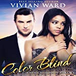Color Blind | Vivian Ward