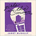 Girls in the Moon | Janet McNally