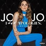 F*** Apologies. (feat. Wiz Khalifa) [...