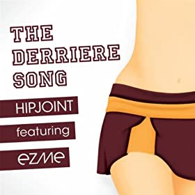 The Derriere Song