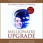 Millionaire Upgrade | [Richard Parkes Cordock]