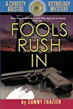 img - for Fools Rush In (Christy Bristol) book / textbook / text book