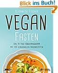 Vegan fasten: Das 14-Tage-Abnehmprogr...