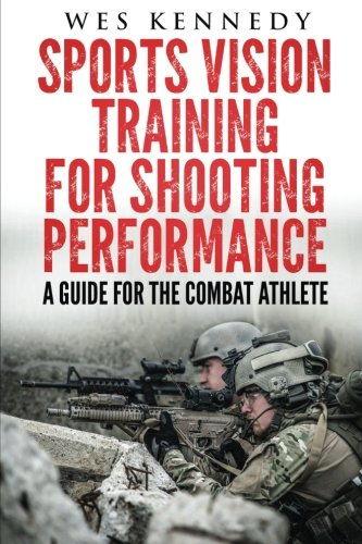 Sports Vision Training for Shooting Performance: A Guide For The Combat Athlete (Seal Training Guide compare prices)