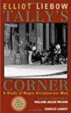 By Elliot Liebow - Tallys Corner: A Study of Negro Streetcorner Men (2nd Edition) (6.8.2003)
