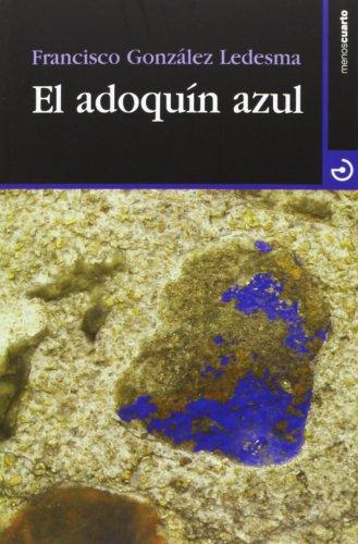 EL ADOQUIN AZUL
